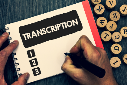 The Do's and Don'ts of Selecting a Transcription Provider